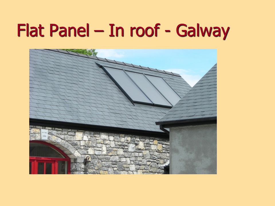 Flat Panel – In roof - Galway