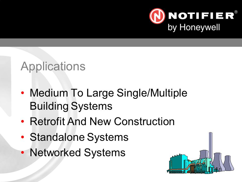 Applications Medium To Large Single/Multiple Building Systems