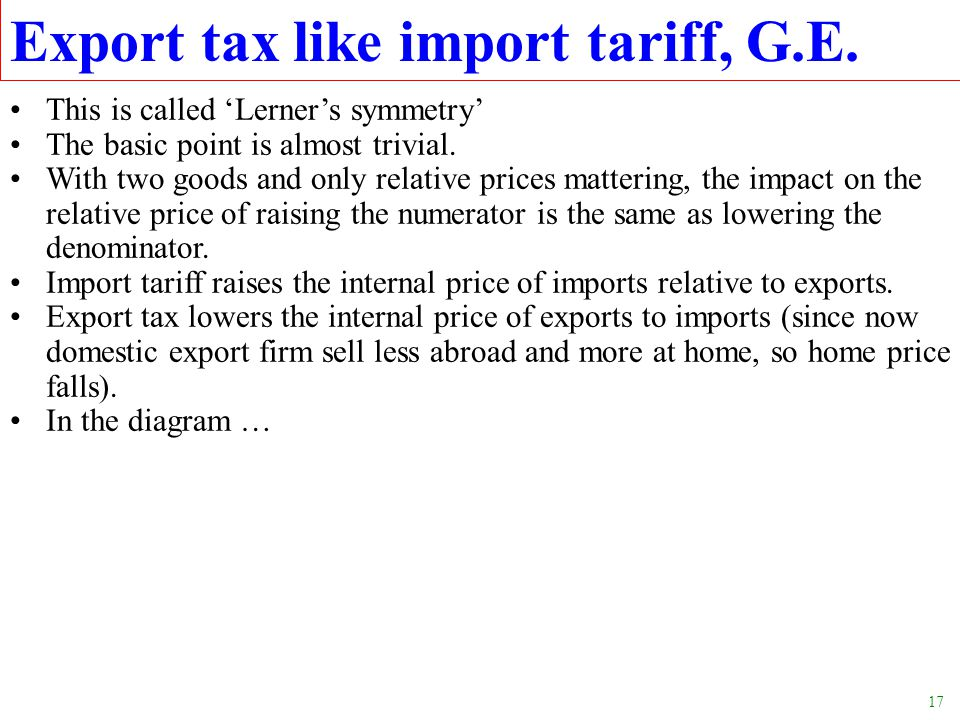 Export tax like import tariff, G.E.