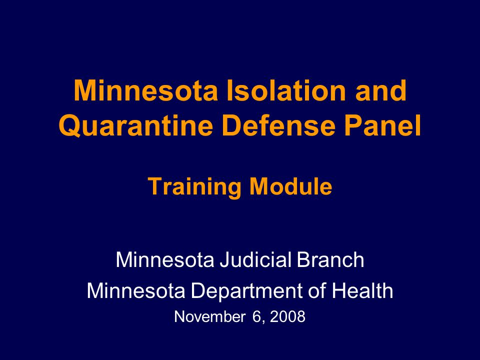 Minnesota Isolation and Quarantine Defense Panel Training Module