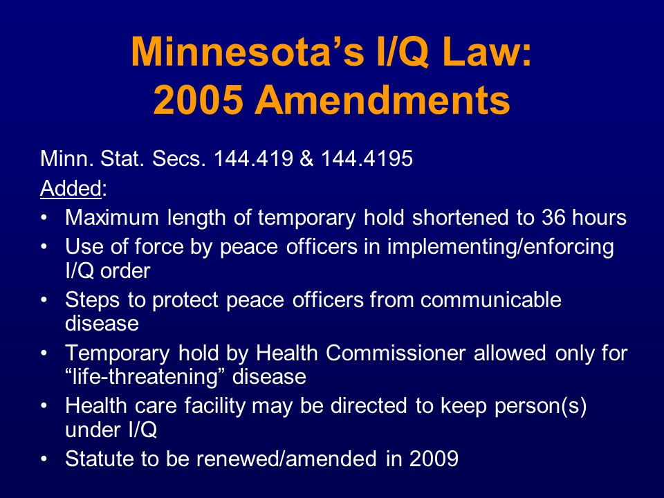 Minnesota's I/Q Law: 2005 Amendments