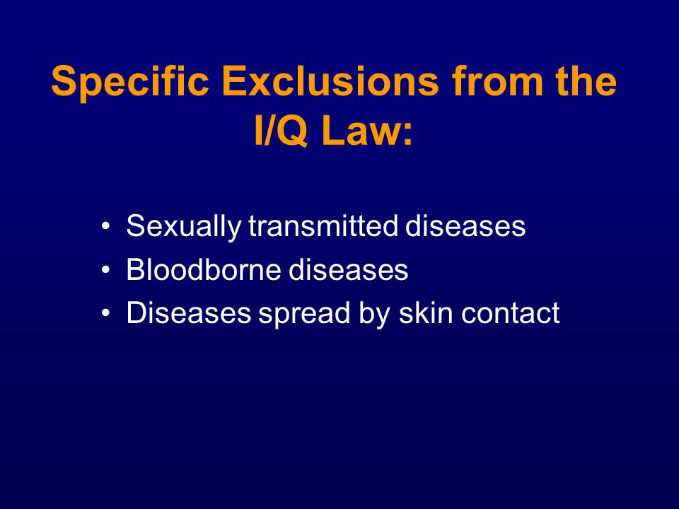Specific Exclusions from the I/Q Law: