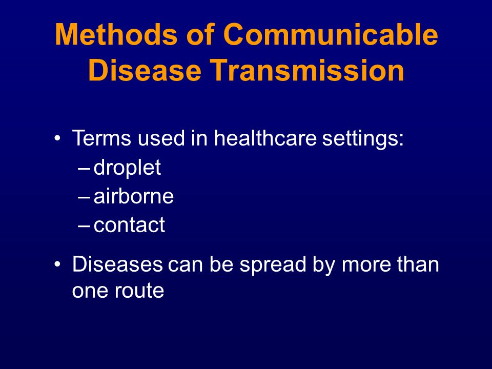 Methods of Communicable Disease Transmission
