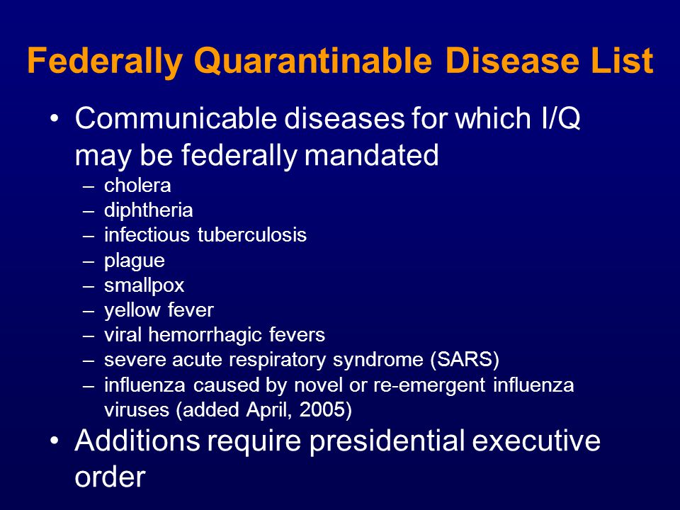 Federally Quarantinable Disease List