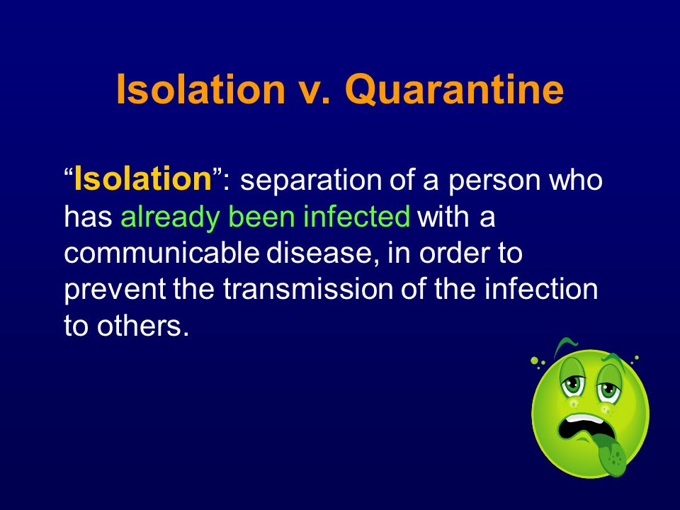 Isolation v. Quarantine