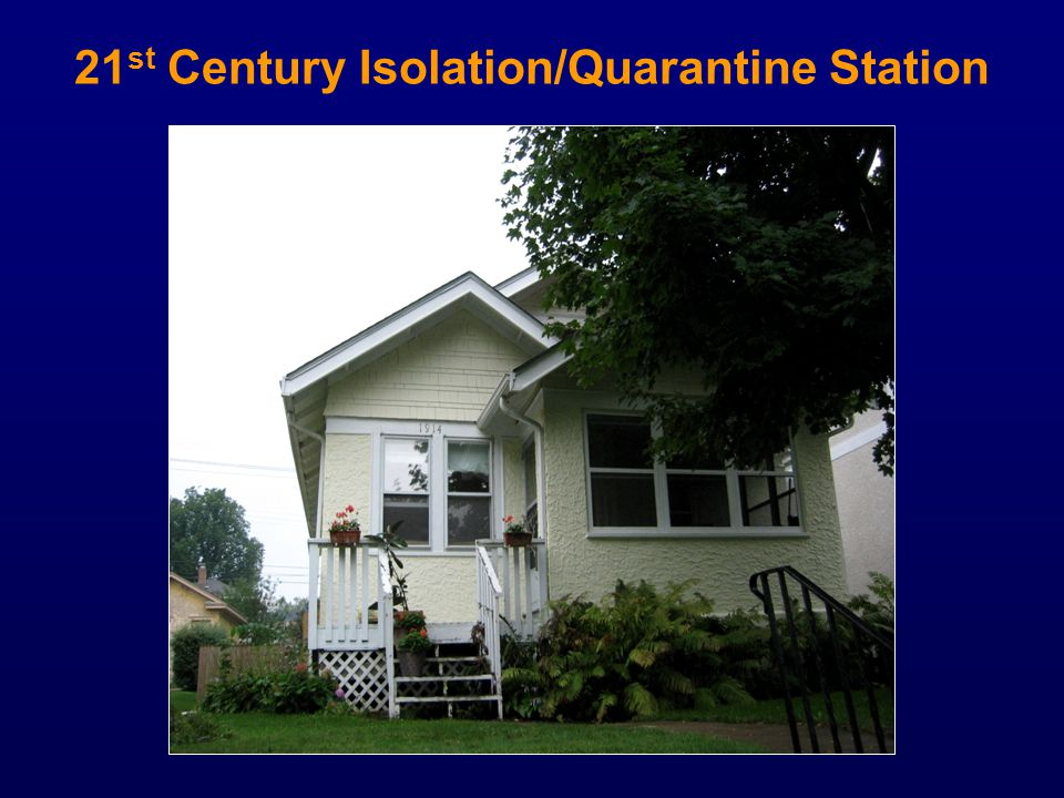21st Century Isolation/Quarantine Station