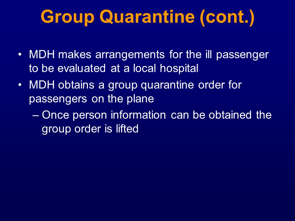 Group Quarantine (cont.)