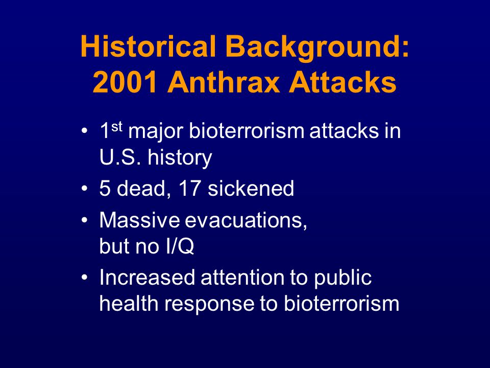 Historical Background: 2001 Anthrax Attacks