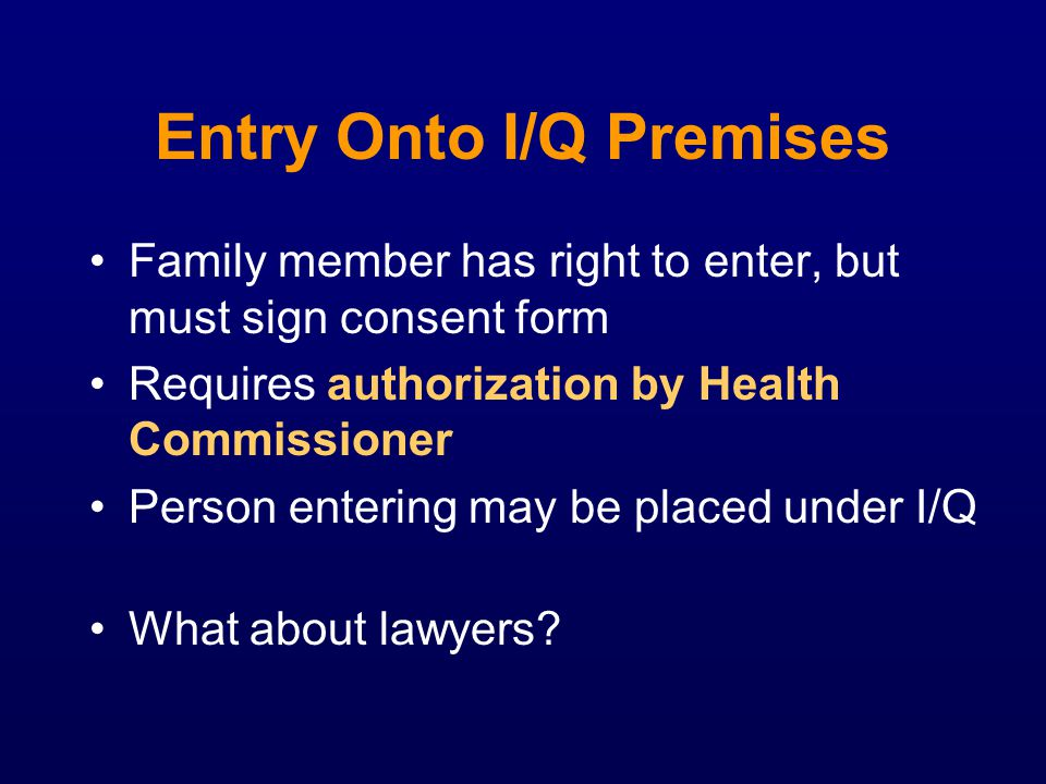 Entry Onto I/Q Premises