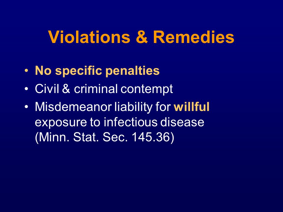 Violations & Remedies No specific penalties Civil & criminal contempt