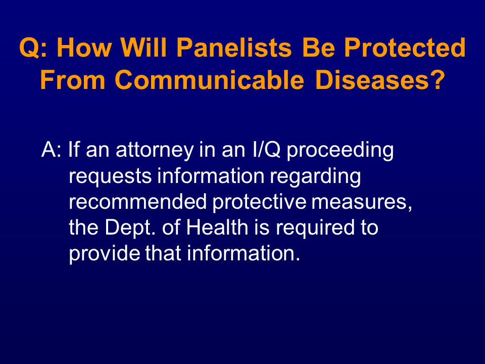 Q: How Will Panelists Be Protected From Communicable Diseases