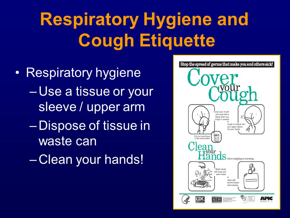 Respiratory Hygiene and Cough Etiquette