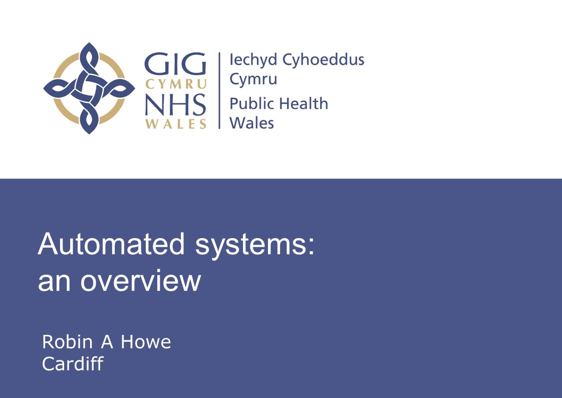 Automated systems: an overview