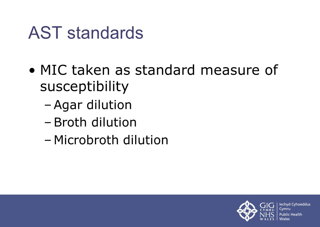 AST standards MIC taken as standard measure of susceptibility