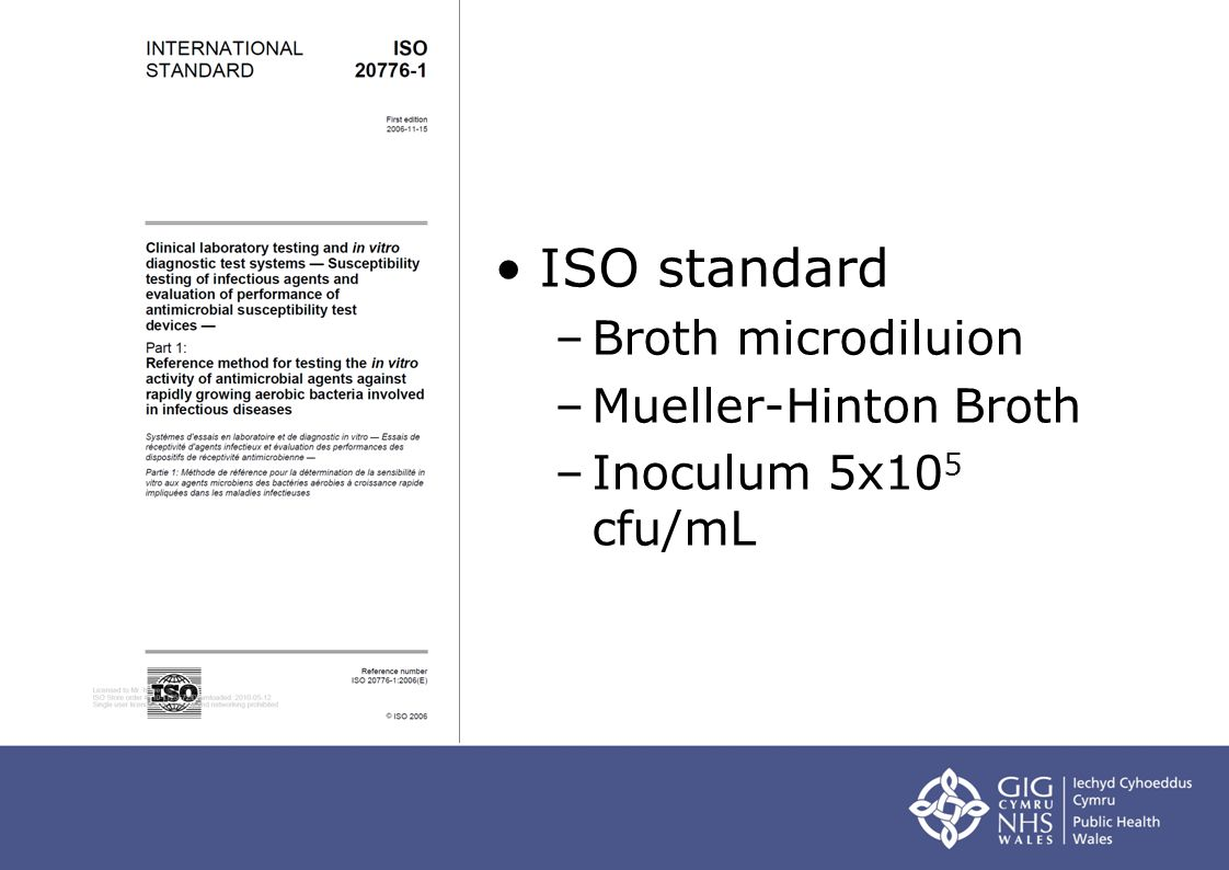 ISO standard Broth microdiluion Mueller-Hinton Broth