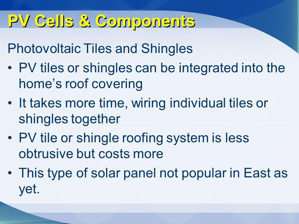 PV Cells & Components Photovoltaic Tiles and Shingles