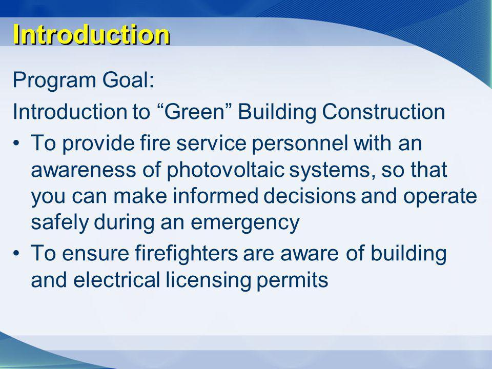 Introduction Program Goal: