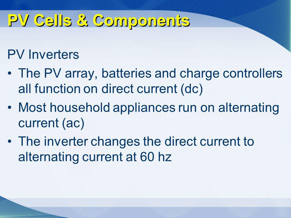 PV Cells & Components PV Inverters
