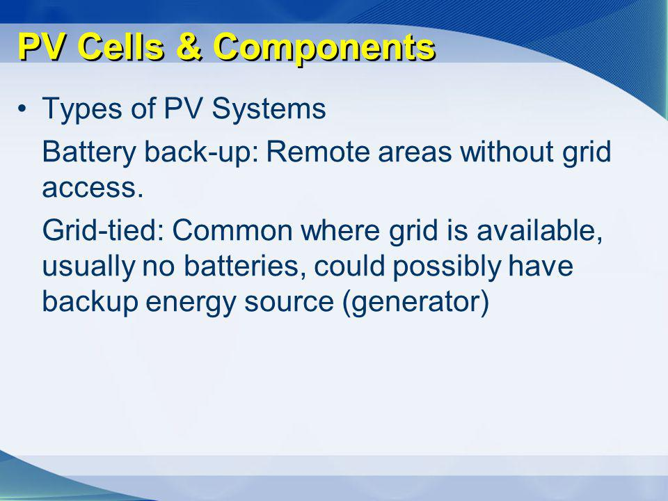 PV Cells & Components Types of PV Systems
