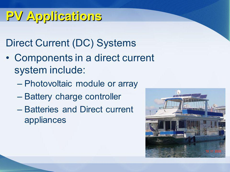 PV Applications Direct Current (DC) Systems