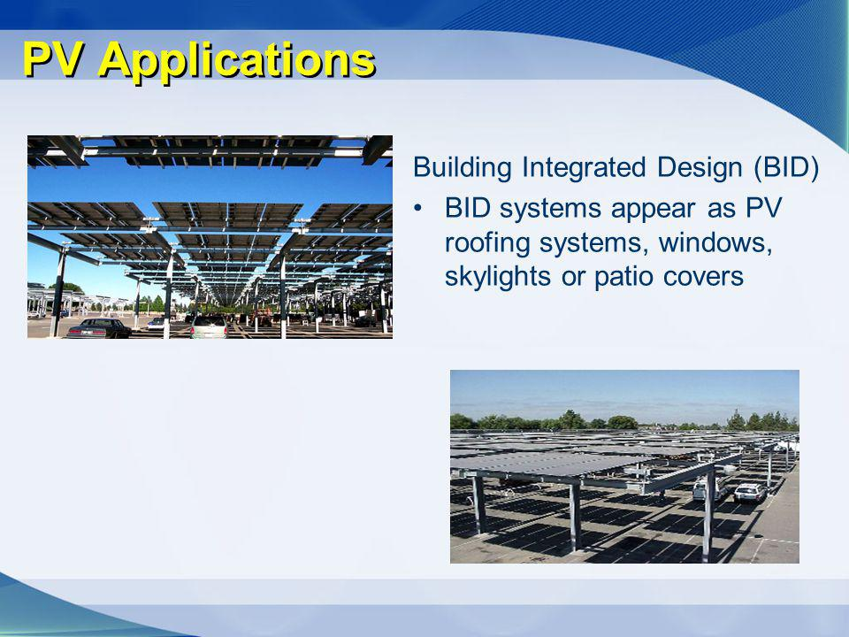 PV Applications Building Integrated Design (BID)