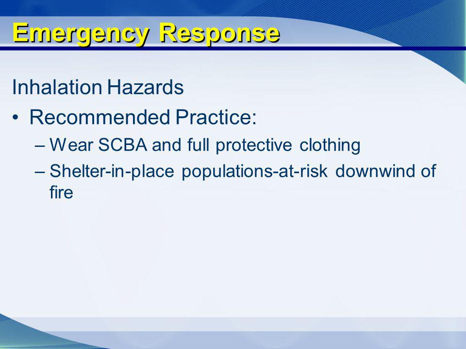 Emergency Response Inhalation Hazards Recommended Practice: