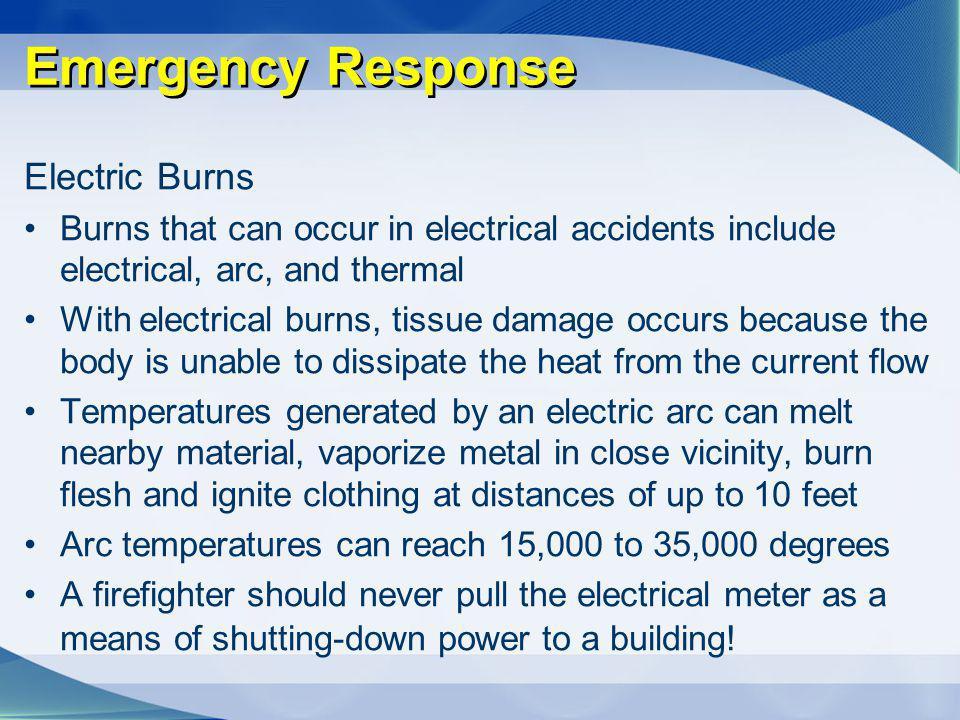 Emergency Response Electric Burns