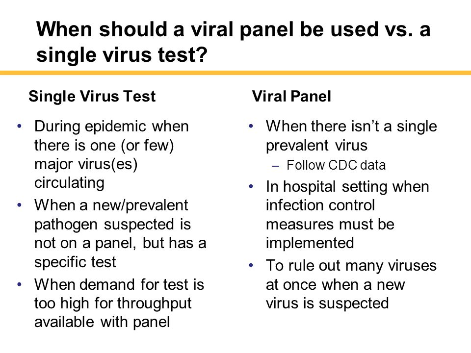 When should a viral panel be used vs. a single virus test