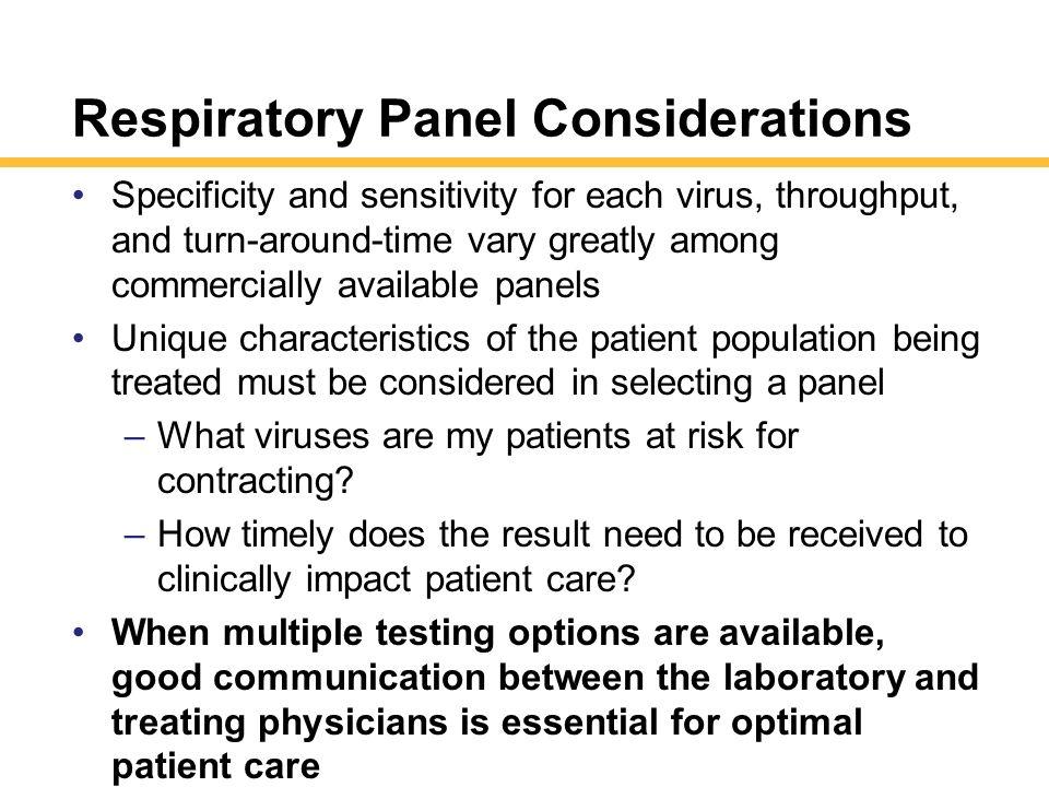 Respiratory Panel Considerations