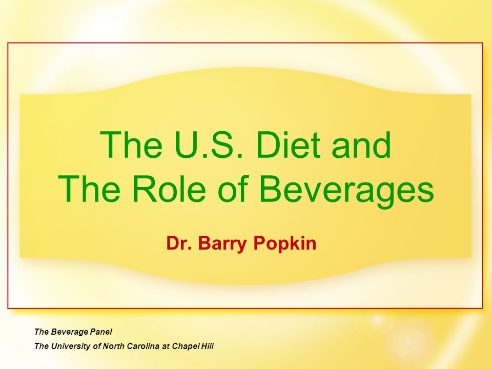 The U.S. Diet and The Role of Beverages