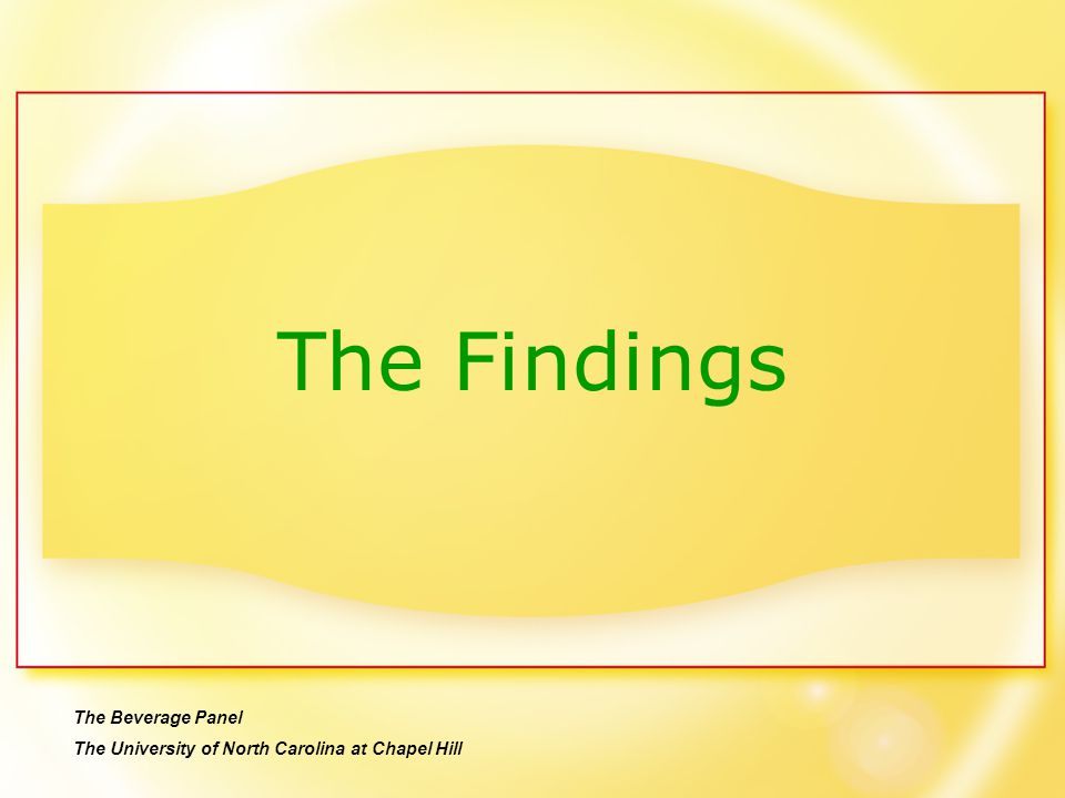 The Findings The Beverage Panel