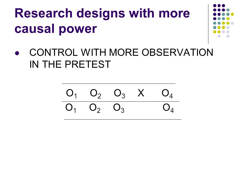 Research designs with more causal power