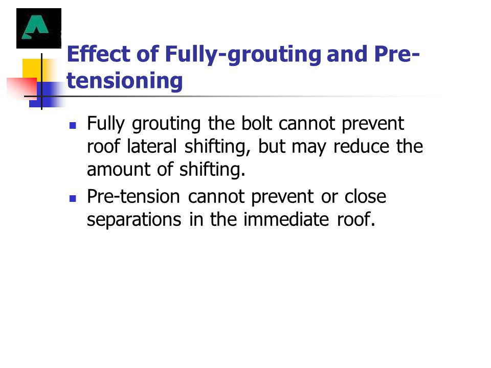 Effect of Fully-grouting and Pre-tensioning