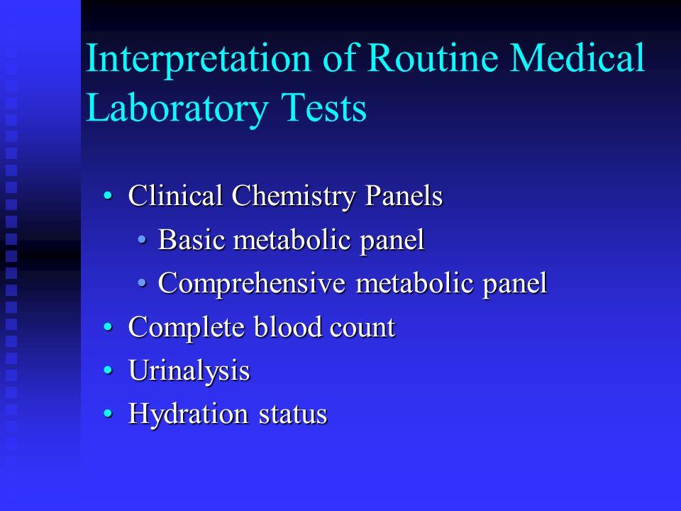 Interpretation of Routine Medical Laboratory Tests