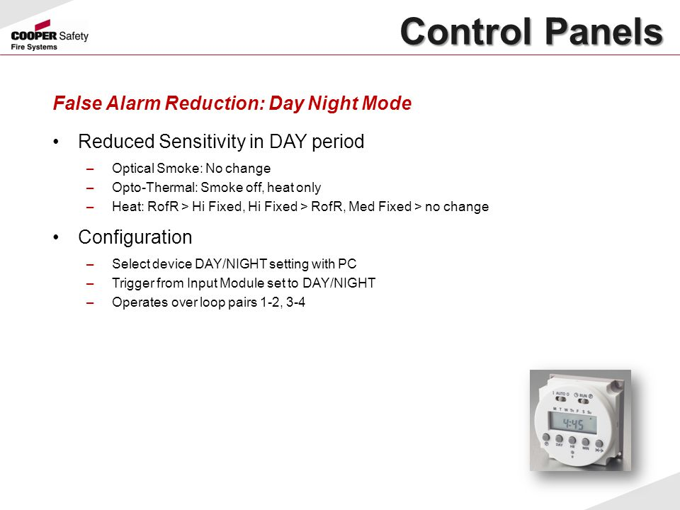 Control Panels False Alarm Reduction: Day Night Mode