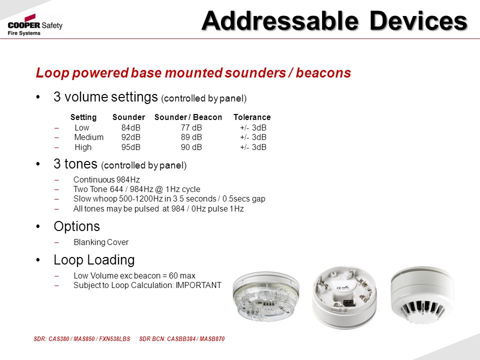 Addressable Devices Loop powered base mounted sounders / beacons
