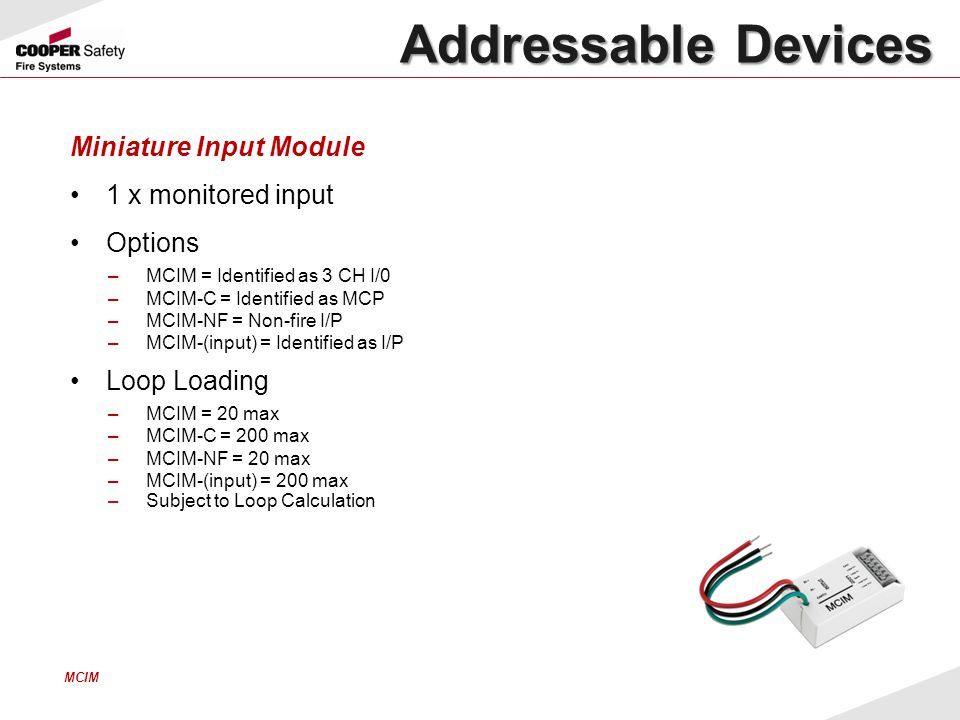 Addressable Devices Miniature Input Module 1 x monitored input Options