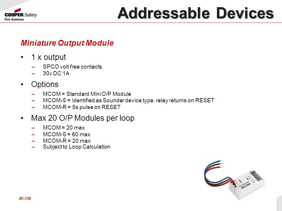Addressable Devices Miniature Output Module 1 x output Options