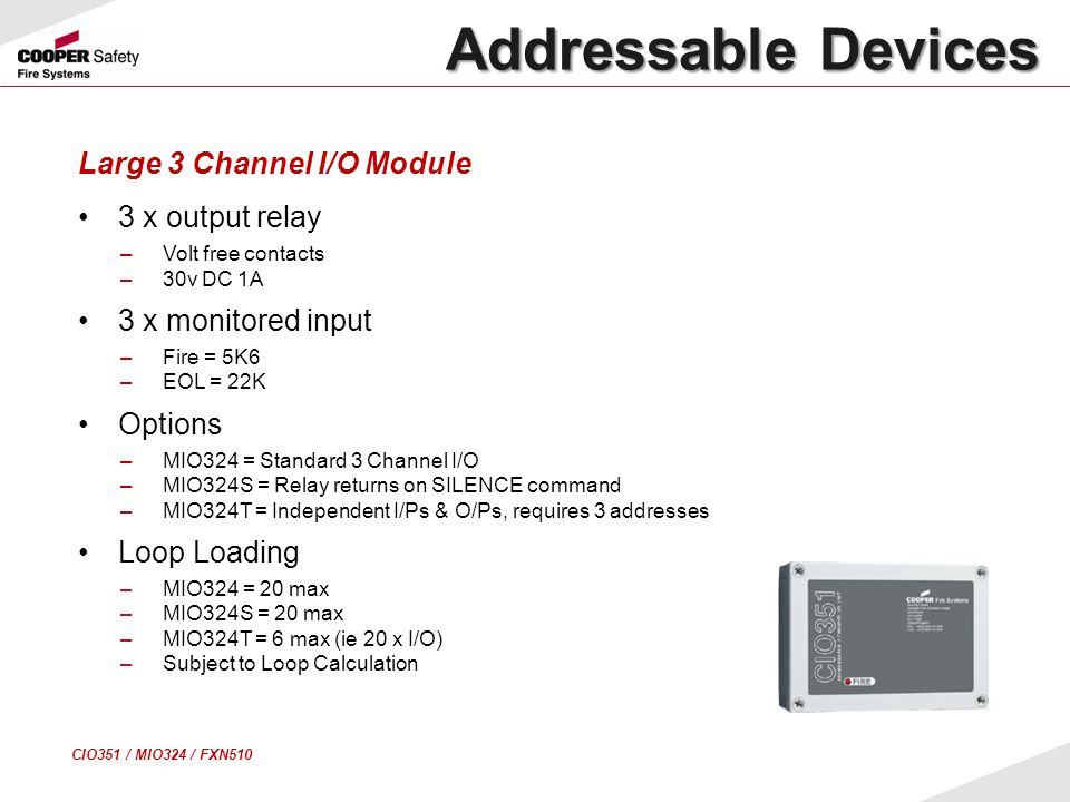 Addressable Devices Large 3 Channel I/O Module 3 x output relay