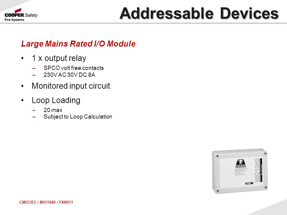 Addressable Devices Large Mains Rated I/O Module 1 x output relay
