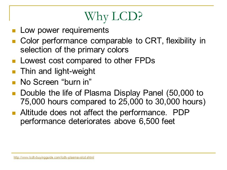 Why LCD Low power requirements