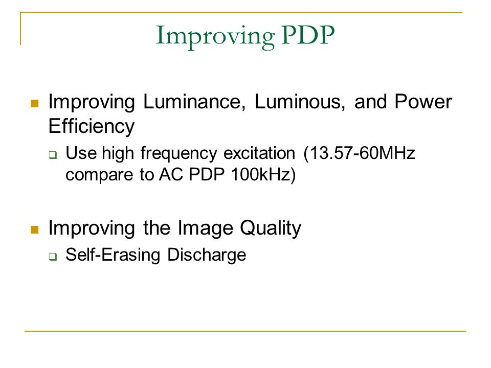 Improving PDP Improving Luminance, Luminous, and Power Efficiency