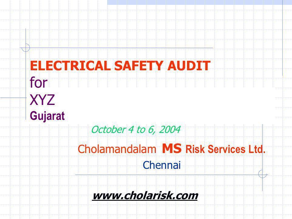 ELECTRICAL SAFETY AUDIT for XYZ Gujarat