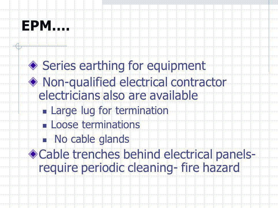 EPM…. Series earthing for equipment