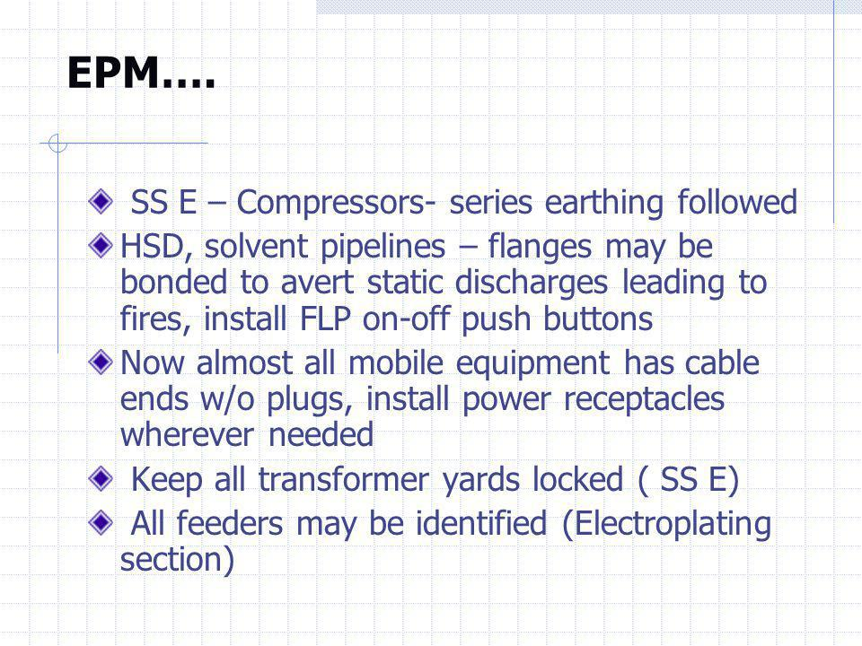 EPM…. SS E – Compressors- series earthing followed