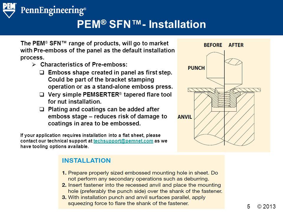 PEM® SFN™- Installation