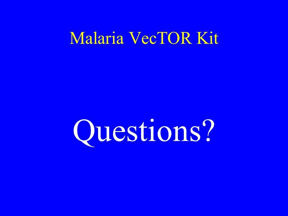 Malaria VecTOR Kit Questions
