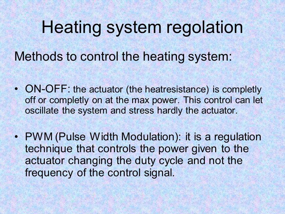 Heating system regolation