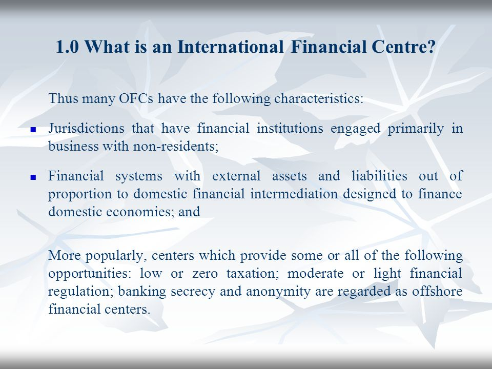 1.0 What is an International Financial Centre