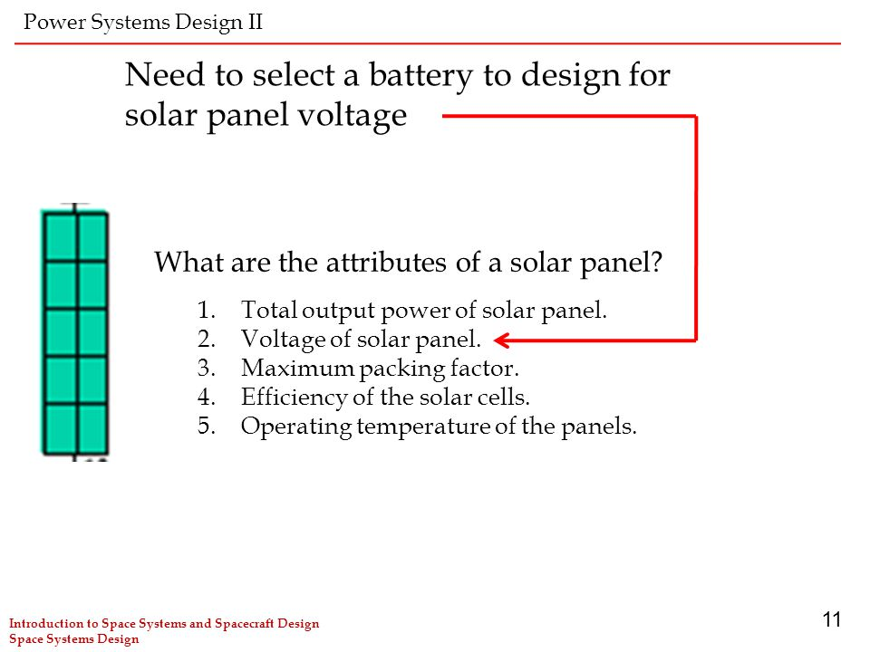 Need to select a battery to design for solar panel voltage
